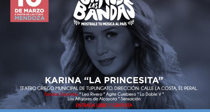 """Agendate cuyano! Este sábado 10 de marzo se viene """"Vamos las Bandas"""" en Tupungato y se prende Karina La Princesita para hacer bailar a todo el Valle de Uco"""